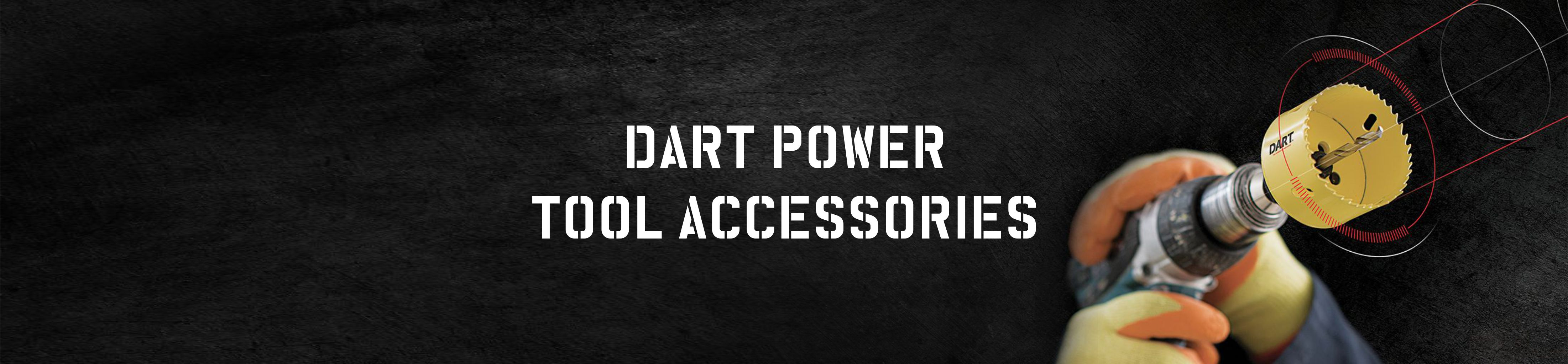 DART Power Tool Accessories