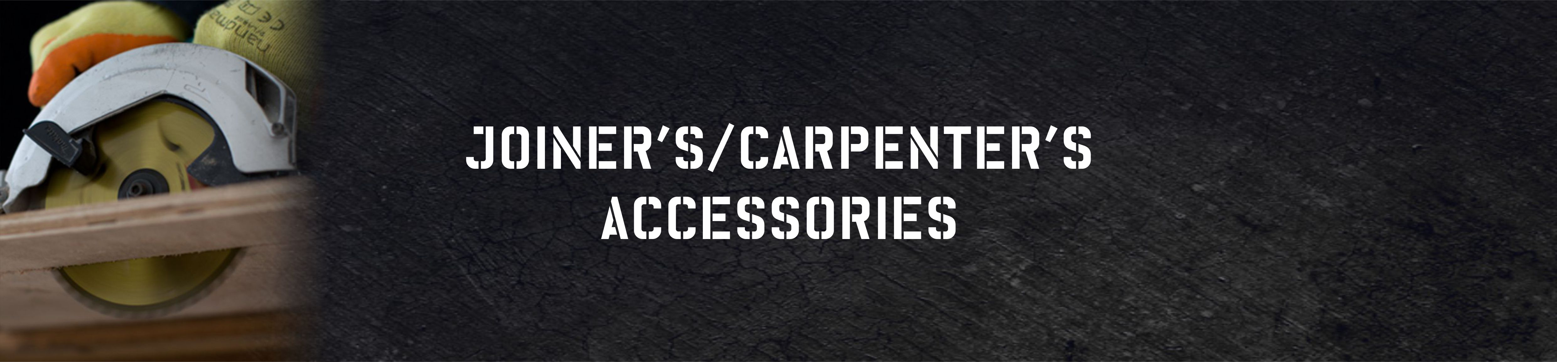 Joiners/Carpenters Accessories
